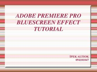 ADOBE PREMIERE PRO BLUESCREEN EFFECT TUTORIAL