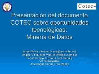 Presentación del documento COTEC sobre oportunidades tecnológicas:  Minería de Datos