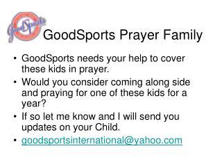 GoodSports Prayer Family