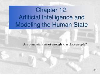 Chapter 12:  Artificial Intelligence and Modeling the Human State