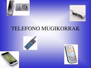 TELEFONO MUGIKORRAK