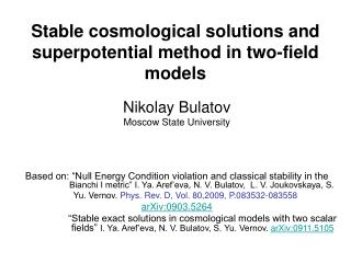 Stable cosmological solutions and superpotential method in two-field models