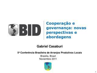 Cooperação e governança: novas perspectivas e abordagens