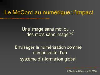 Le McCord au numérique: l'impact