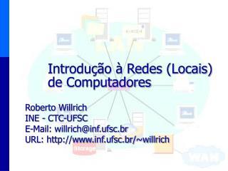 Introdu��o � Redes (Locais) de Computadores