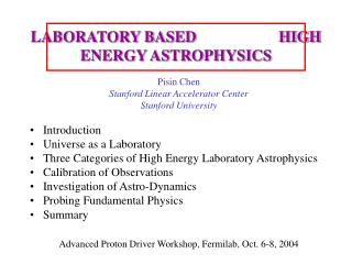LABORATORY BASED                     HIGH ENERGY ASTROPHYSICS
