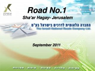 Road No.1 Sha'ar Hagay - Jerusalem