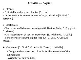 Activities  – Cagliari Physics :  -  Editorial board physics chapter  (G. Usai)