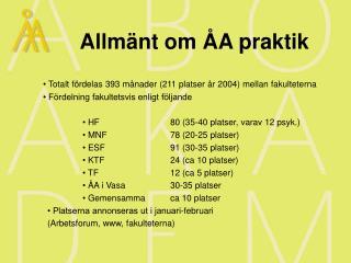 Allmänt om ÅA praktik