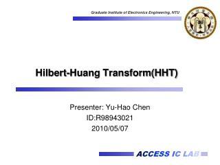 Hilbert-Huang TransformHHT
