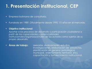1. Presentación institucional, CEP