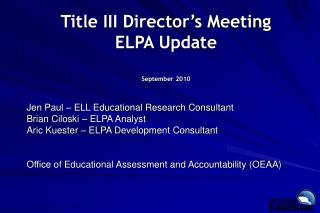 Title III Director's Meeting  ELPA Update September 2010