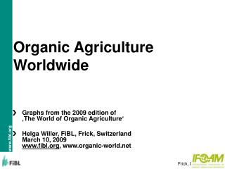 Organic Agriculture Worldwide