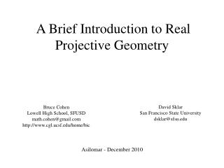 A Brief Introduction to Real Projective Geometry