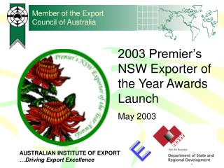 Member of the Export Council of Australia
