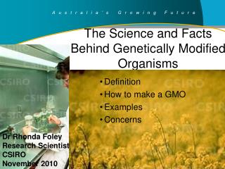 The Science and Facts Behind Genetically Modified Organisms