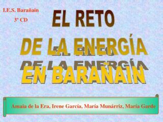 EL RETO DE LA ENERGÍA EN BARAÑAIN