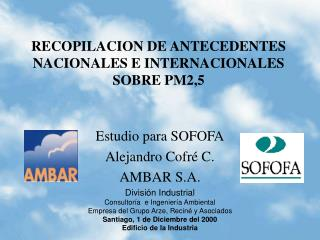 RECOPILACION DE ANTECEDENTES NACIONALES E INTERNACIONALES SOBRE PM2,5