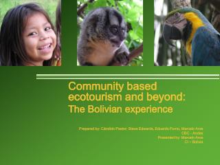 Community based ecotourism and beyond: The Bolivian experience