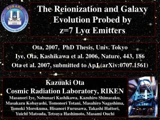The Reionization and Galaxy Evolution Probed by  z=7 Ly? Emitters