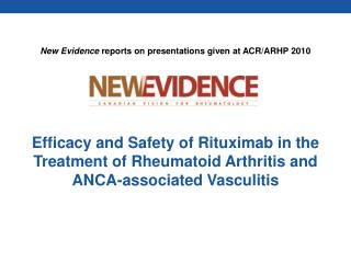Efficacy and Safety of Rituximab in the Treatment of Rheumatoid Arthritis and