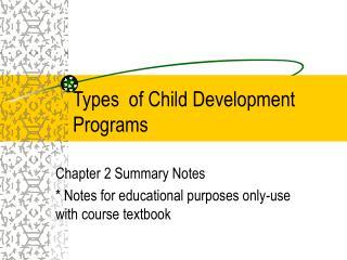 Types  of Child Development Programs