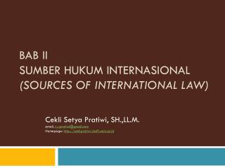 BAB II SUMBER HUKUM INTERNASIONAL  (Sources of International Law)