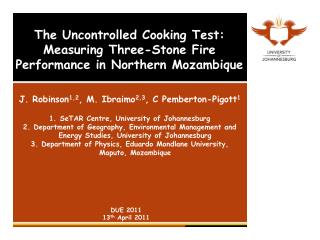 The Uncontrolled Cooking Test: Measuring Three-Stone Fire Performance in Northern Mozambique