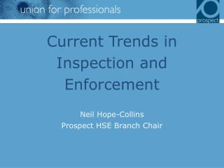 Current Trends in Inspection and Enforcement