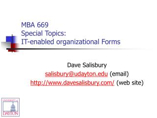 MBA 669 Special Topics:  IT-enabled organizational Forms
