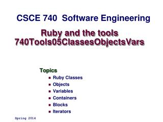 Ruby and the tools 740Tools05 ClassesObjectsVars