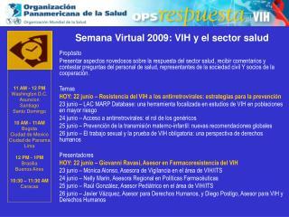 Semana Virtual 2009: VIH y el sector salud Propósito
