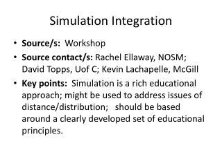 Simulation Integration