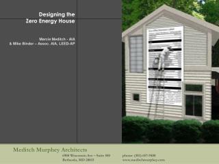 Designing the  Zero Energy House