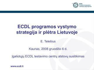 ECDL programos vystymo strategija ir plėtra Lietuvoje