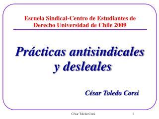 Escuela Sindical-Centro de Estudiantes de Derecho Universidad de Chile 2009