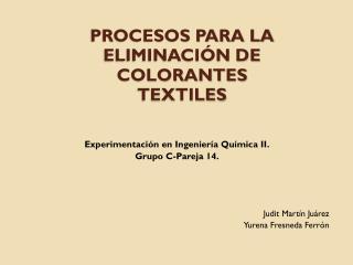 PROCESOS PARA LA ELIMINACIÓN DE  COLORANTES  TEXTILES