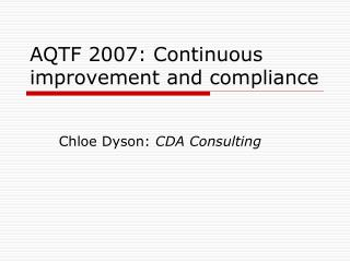 AQTF 2007: Continuous improvement and compliance