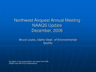 Northwest Airquest Annual Meeting NAAQS Update December, 2006