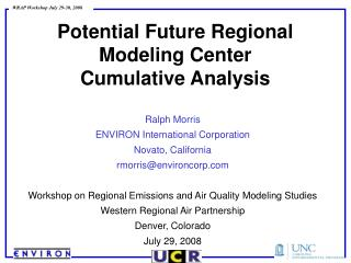 Potential Future Regional Modeling Center Cumulative Analysis