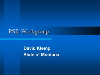 PSD Workgroup