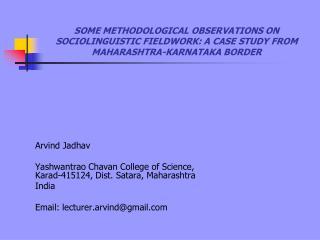 Arvind Jadhav  Yashwantrao Chavan College of Science, Karad-415124, Dist. Satara, Maharashtra