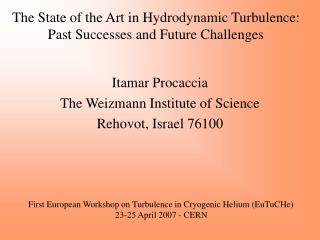 The State of the Art in Hydrodynamic Turbulence:  Past Successes and Future Challenges
