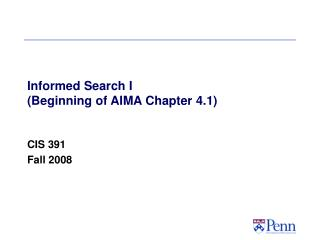 Informed Search I  (Beginning of AIMA Chapter 4.1)