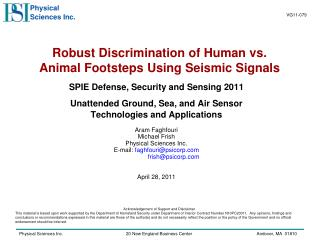 Robust Discrimination of Human vs. Animal Footsteps Using Seismic Signals