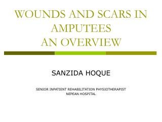WOUNDS AND SCARS IN AMPUTEES AN OVERVIEW