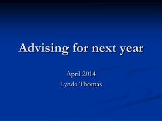 Advising for next year