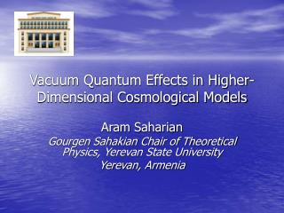 Vacuum Quantum Effects in Higher-Dimensional Cosmological Models