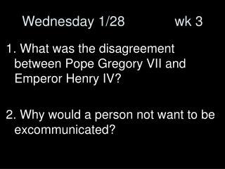 Wednesday 1/28             wk 3