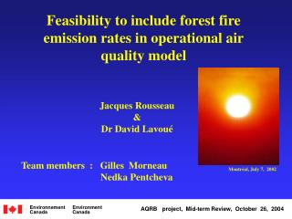 Feasibility to include forest fire emission rates in operational air quality model